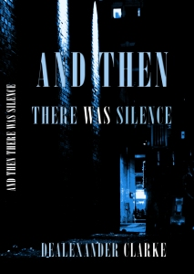 And Then There Was Silence_Kindle