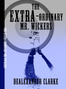 Extra-Ordinary Mr Wickers